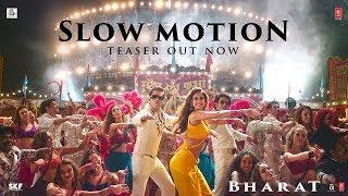 Slow Motion Song Teaser -Bharat| Salman Khan | Disha Patani| Vishal & Shekhar - TSERIES