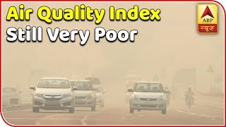 Delhi-NCR still suffer with pollution - ABPNEWSTV