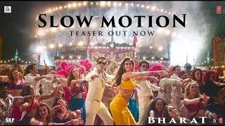 Slow Motion song teaser; Bharat movie first song Slow Motion review; Salman Khan, Katrina Kaif - ITVNEWSINDIA