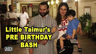 Little Taimur's PRE BIRTHDAY BASH in STYLE - BOLLYWOODCOUNTRY