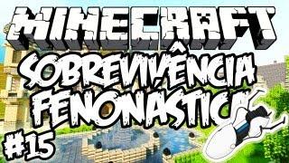 Viagem de Portal Gun! - Sobrevivência Fenonástica: Minecraft #15