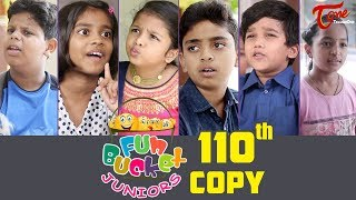 Fun Bucket JUNIORS | Episode 110 | Kids Funny Videos | Comedy Web Series | By Nagendra K | TeluguOne - TELUGUONE