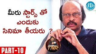 Siva Nageswara Rao Exclusive Interview Part #10 || Frankly With TNR || Talking Movies With iDream - IDREAMMOVIES