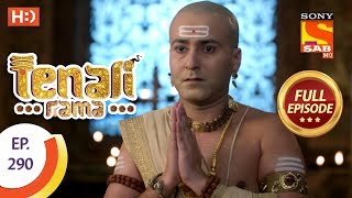 Tenali Rama - Ep 290 - Full Episode - 16th August, 2018 - SABTV