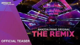 Official Teaser: The Remix  | Amazon Prime Video | Releasing Soon - TSERIES