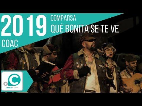 La agrupación Qué bonita se te ve llega al COAC 2019 en la modalidad de Comparsas. En años anteriores (2018) concursaron en el Teatro Falla como La pasarela, consiguiendo una clasificación en el concurso de Preliminares.