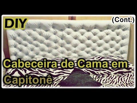 DIY - Cabeceira de Cama em Capitonê (Continuação)