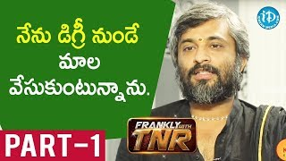 Director Hanu Raghavapudi Exclusive Interview - Part #1 || Frankly With TNR - IDREAMMOVIES
