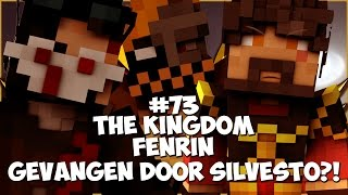 Thumbnail van The Kingdom: Fenrin #73 - GEVANGEN DOOR SILVESTO?!
