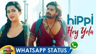 Hey Yela Song Rap Whatsapp Status | Hippi Movie | Kathikeya | Digangana | Jazba Singh | Mango Music - MANGOMUSIC