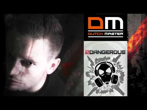 Dutch Master – 2Dangerous show Fear.FM | 26 Januari 2012 Hardstyle
