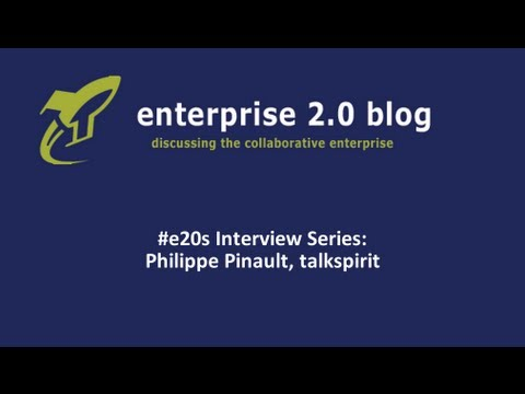 #e20s Interviews: Philippe Pinault (talkspirit) & the challenges for the E20 adoption (French)