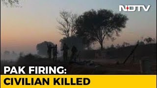Civilian Dies, Three Others Injured In Overnight Firing By Pakistan - NDTV