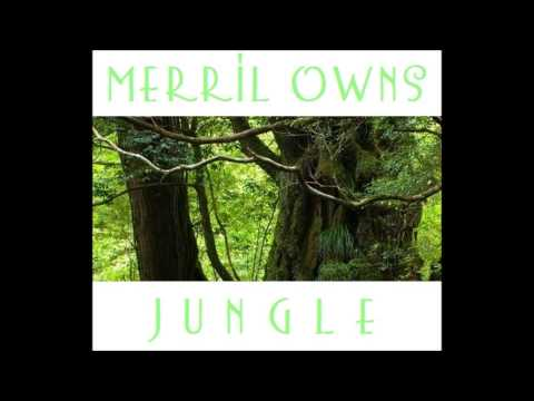 Merril Owns - Jungle