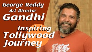 George Reddy Art Director Gandhi Exclusive Interview | Inspiring Tollywood Journey | Cinegoer tv - CINEGOERTV