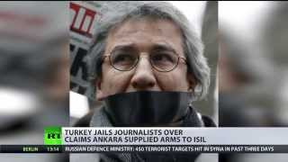 Media Crackdown: Turkish journos jailed for 'treason' over gun, oil smuggling claims - RUSSIATODAY