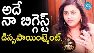 అదే నా బిగ్గెస్ట్ డిస్సపాయింట్మెంట్ - Namitha & Veera | Frankly With TNR | Talking Movies - IDREAMMOVIES