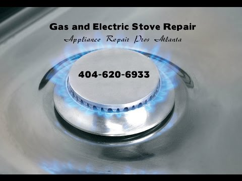 Stove Repair Atlanta | 404-620-6669 | Gas Stove Repairs Atlanta