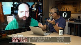 GeForce GTX 2080 teased, Threadripper 2 review round up, Q&A | The Full Nerd Ep. 63 - PCWORLDVIDEOS