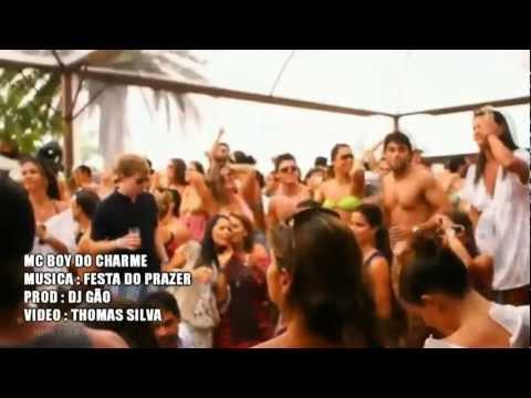 MC BOY DO CHARME - FESTA DO PRAZER ( CLIP OFICIAL ) -63LdS8eYGgg