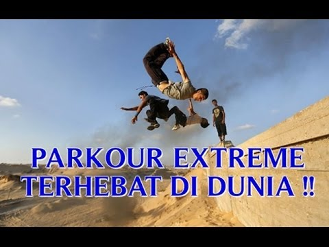 VIDEO PARKOUR EXTREME TERHEBAT DI DUNIA