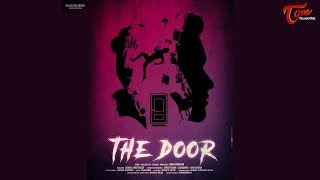 The Door | English Thriller short film 2019 | Nani Pramod | Afroze | TeluguOne - TELUGUONE