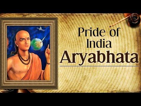 Aryabhata | Father of Indian Astronomy | Pride Of India