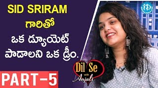 Singer Sruthi Ranjani Exclusive Interview Part #5 || Dil Se With Anjali - IDREAMMOVIES