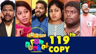 Fun Bucket | 119th Episode | Funny Videos | Telugu Comedy Web Series | By Sai Teja | TeluguOne - TELUGUONE