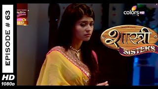 Shastri Sisters : Episode 63 - 1st October 2014