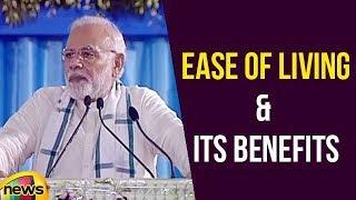 PM Narendra Modi Talks About Ease Of Living & Its Benefits | Mango News - MANGONEWS