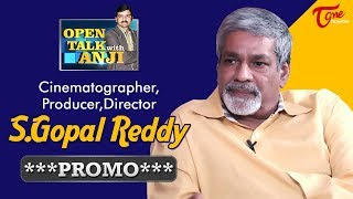 Cinematographer S. Gopala Reddy Exclusive Interview Promo | Open Talk with Anji | #17 - TELUGUONE