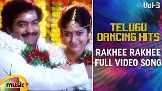 Telugu Dancing Hits Vol 3 | Rakhi Rakhi Full Video Song | Rakhi Movie | Mango Music - MANGOMUSIC