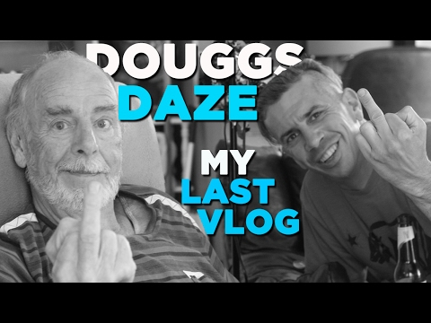 MY LAST VLOG (for now) | DOUGGS DAZE | EP18