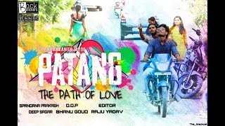 Patang Latest Telugu Short Film 2018 | Heart touching Short Film | Directed by Chandrakanth Mode - YOUTUBE