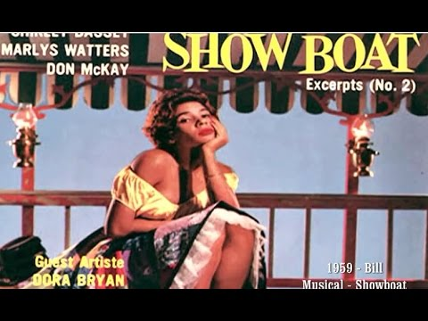 Shirley Bassey - BILL (Fm: Show Boat, The Musical - 1959 Recording)