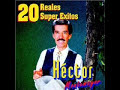 quiero ver tus hojos- Hector Montemayor