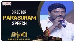 Director Parasuram Speech @ Taxiwaala Pre-Release EVENT | Vijay Deverakonda, Priyanka Jawalkar - ADITYAMUSIC