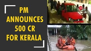 PM Narendra Modi announces 500 crore relief help for Kerala floods - ZEENEWS