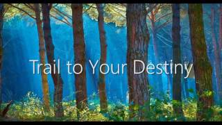 Royalty Free :Trail to Your Destiny