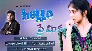 Hello Premika - Musical  Latest Telugu Short Film 2018 - YOUTUBE