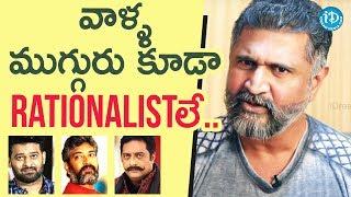 Stars Like Prabhas, Rajamouli And Prakash Raj Also Rationalists - Adithya Menon || Saradaga - IDREAMMOVIES