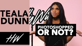 TEALA DUNN - Photoshopped or Not?! - HOLLYWIRETV