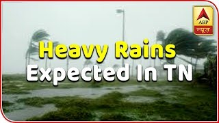 Heavy rainfall expected in different parts of Tamil Nadu | Skymet Weather Report - ABPNEWSTV