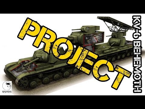 KV-6 Behemoth (Russian Land Battleship) PROJECT (WW2)