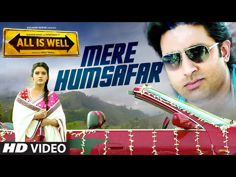 All Is Well - Mere Humsafar Song