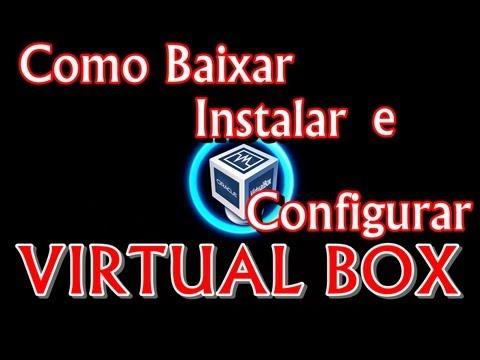 Como baixar instalar e configurar uma maquina virtual VirtualBox