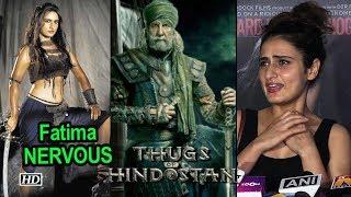 Fatima NERVOUS for 'Thugs', says working with Big B was Amazing - IANSLIVE