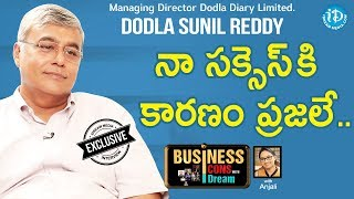 Dodla Dairy Limited MD Dodla Sunil Reddy Full Interview || Business Icons With iDream - IDREAMMOVIES