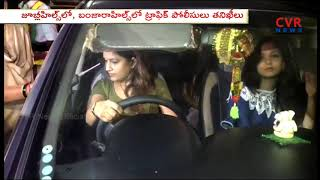 Hyderabad Girls Caught in Drunk and Drive Test in Jubilee Hills | CVR News - CVRNEWSOFFICIAL